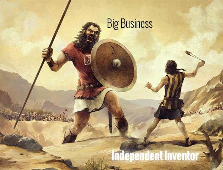 Big Business Vs Small Inventor and Patents